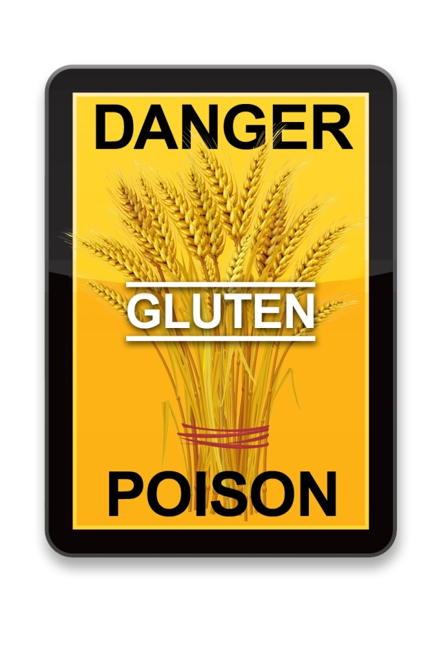 Gluten is Poison for Some